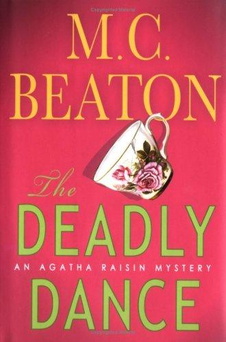 The deadly dance by M. C. Beaton