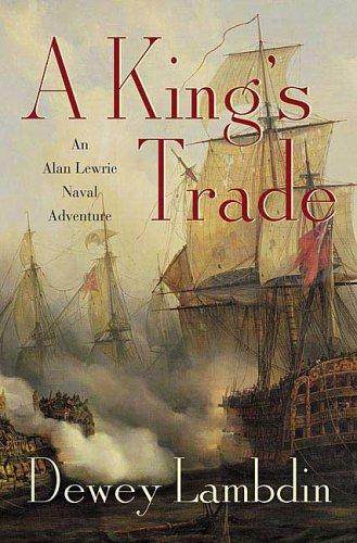 A King's Trade by Dewey Lambdin