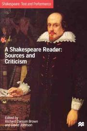 A Shakespeare Reader: Sources and Criticism (Shakespeare : Text and Performance)