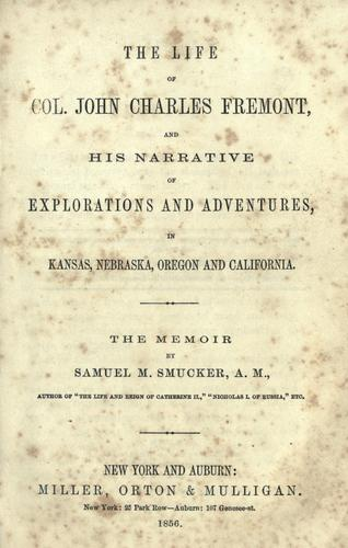 Download The  life of Col. John Charles Fremont
