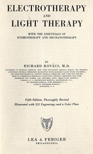 Electrotherapy and light therapy by Richard Kovács