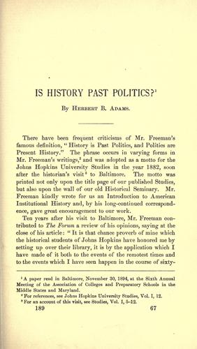 Is history past politics? by Herbert Baxter Adams