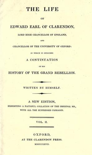 The life of Edward, earl of Clarendon