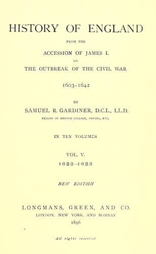 History of England from the accession of James I to the outbreak of the Civil War, 1603-1642.