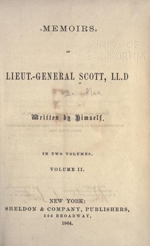 Download Memoirs of Lieut.-General Scott, LL.D.