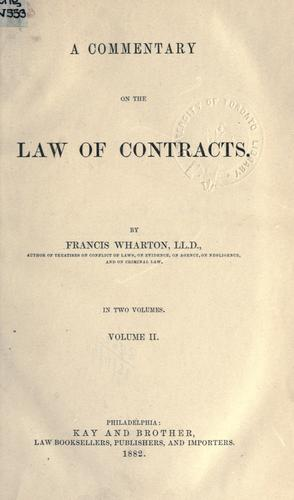 A commentary on the law of contracts.