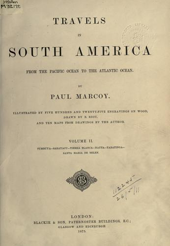 Travels in South America from the Pacific Ocean to the Atlantic Ocean