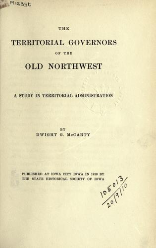 The territorial governors of the old Northwest