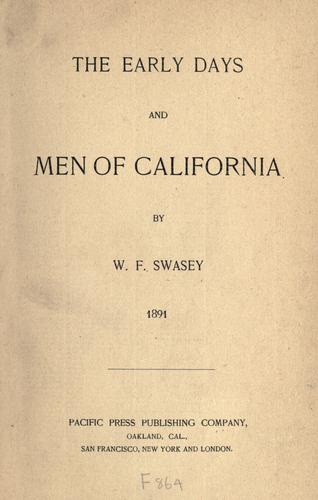 The  early days and men of California