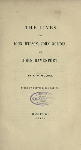 Download The lives of John Wilson, John Norton, and John Davenport