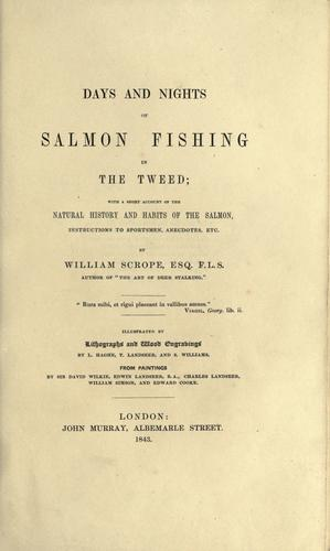 Days and nights of salmon fishing in the Tweed