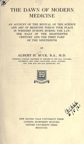 The dawn of modern medicine