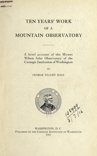 Download Ten years' work of a mountain observatory
