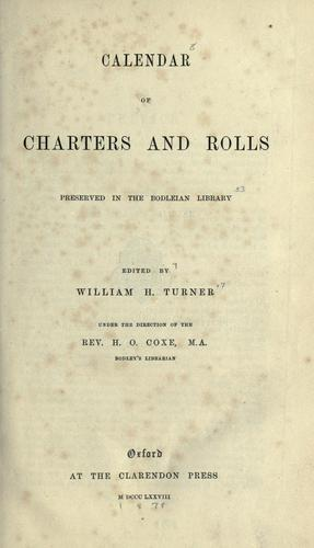 Download Calendar of charters and rolls preserved in the Bodleian library.