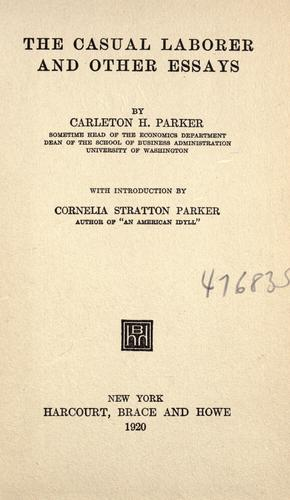 The casual laborer, and other essays.