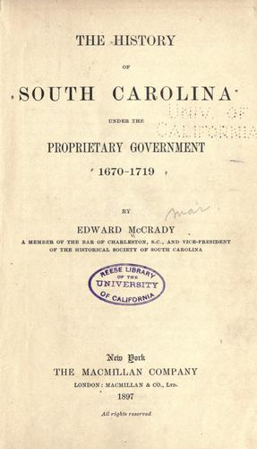 Download The history of South Carolina under the proprietary government, 1670-1719