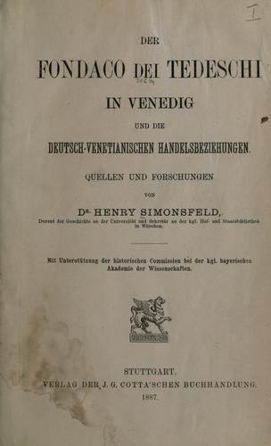 Download Der Fondaco dei Tedeschi in Venedig und die deutsch-venetianischen Handelsbeziehungen.