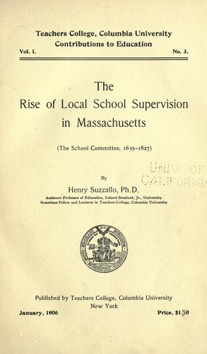 Download The rise of local school supervision in Massachusetts (the school committee, 1635-1827)