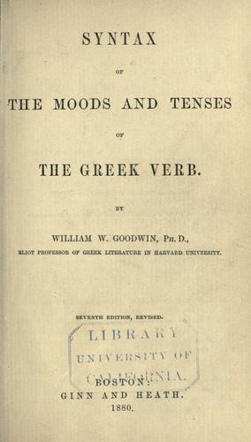 Syntax of the moods and tenses of the Greek verb.