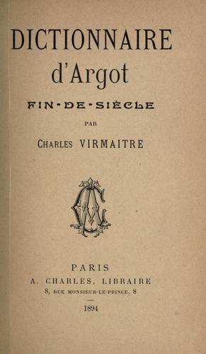 Download Dictionnaire d'argot fin-de-siècle.