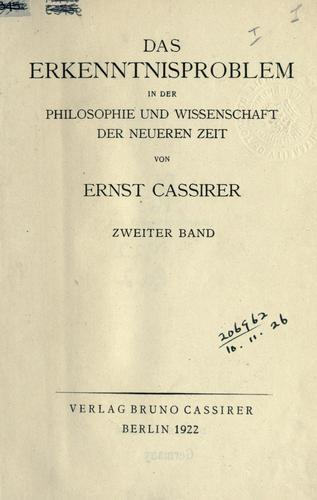 Das Erkenntnisproblem in der Philosophie und Wissenschaft der neueren Zeit.