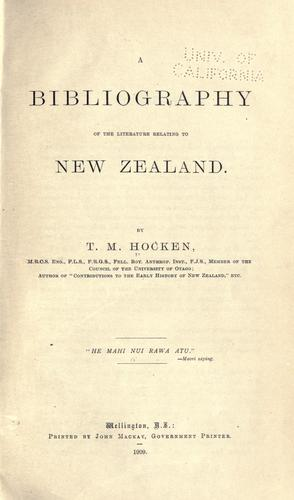 A bibliography of the literature relating to New Zealand.