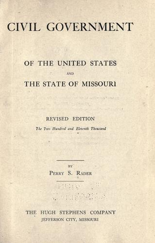 Civil government of the United States and the state of Missouri.