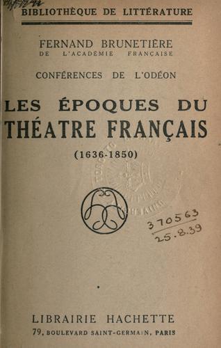 Download Les époques du théatre français, 1636-1850.
