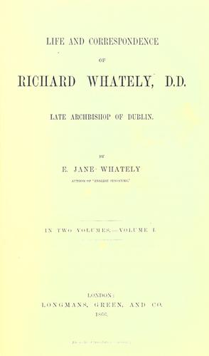 Download Life and correspondence of Richard Whately, D.D., late Archbishop of Dublin