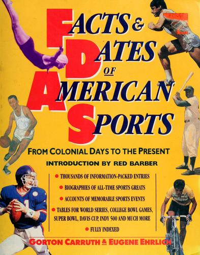 Facts and Dates of American Sports