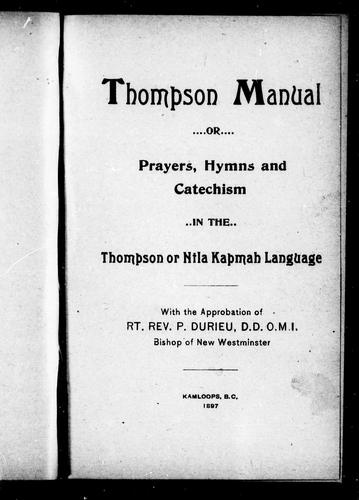 Thompson manual, or, Prayers, hymns and catechism in the Tompson or Ntla Kapmah language