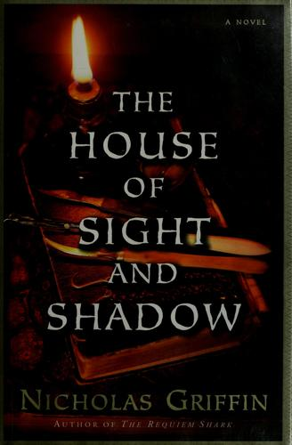 Download The house of sight and shadow