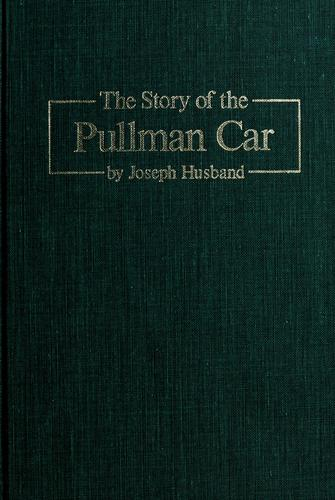 The story of the Pullman car