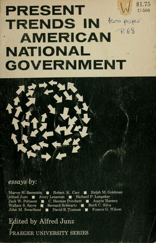 Download Present trends in American National Government