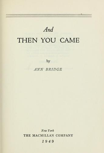 And then you came