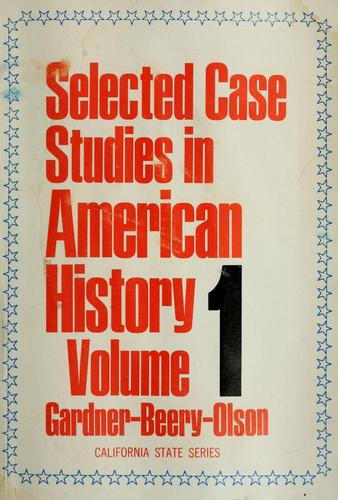Selected case studies in American history