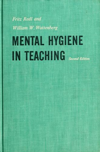 Mental hygiene in teaching