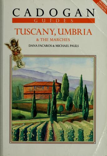 Tuscany, Umbria & the Marches