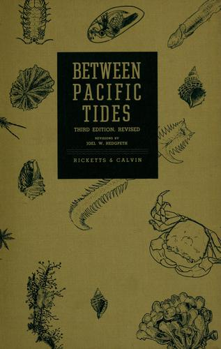 Between Pacific tides by Edward Flanders Ricketts