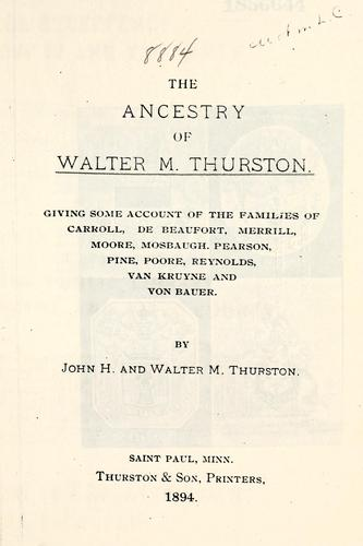 The ancestry of Walter M. Thurston by John H. Thurston