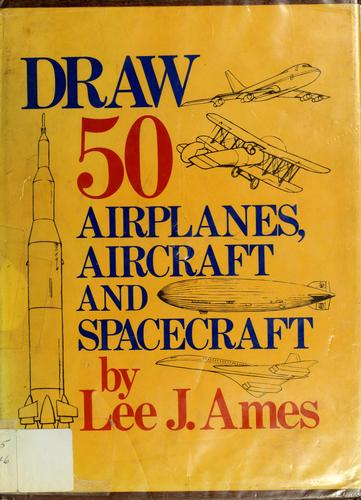 Download Draw 50 airplanes, aircraft, & spacecraft