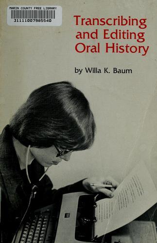 Download Transcribing and editing oral history