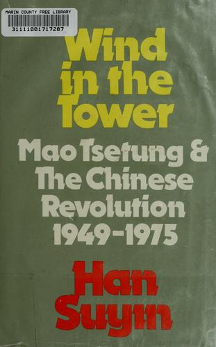 Wind in the tower by Han, Suyin