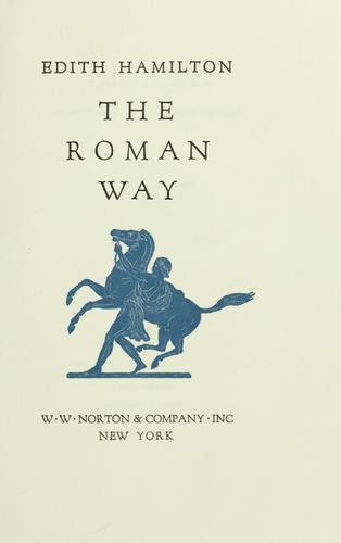 The Roman way.