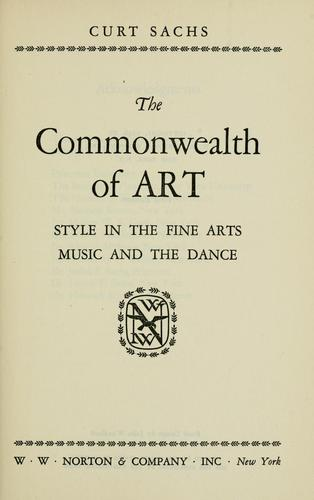 The commonwealth of art by Curt Sachs