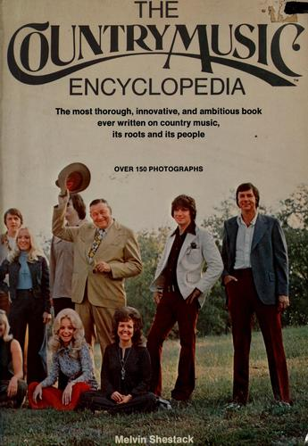 The country music encyclopedia.