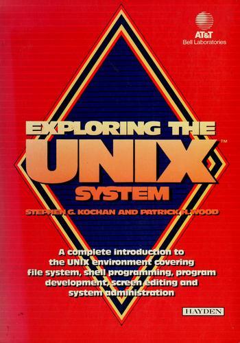 Exploring the UNIX system