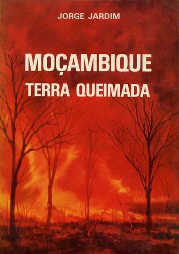 Download Moçambique, terra queimada