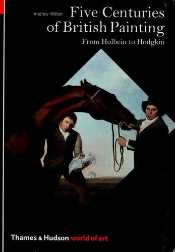 Download Five centuries of British painting