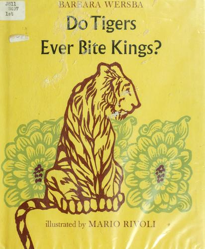 Do tigers ever bite kings?
